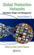 Global Production Networks:  Operations Design and Management