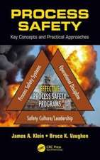 Process Safety:  Practical Applications for Safe and Reliable Operations
