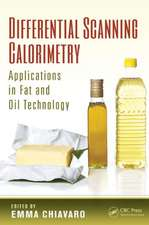Differential Scanning Calorimetry:  Applications in Fat and Oil Technology