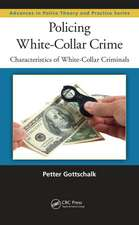 Policing White-Collar Crime:  Characteristics of White-Collar Criminals