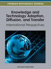 Knowledge and Technology Adoption, Diffusion, and Transfer