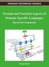 Formal and Practical Aspects of Domain-Specific Languages