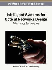 Intelligent Systems for Optical Networks Design