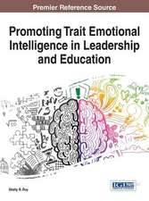 Promoting Trait Emotional Intelligence in Leadership and Education