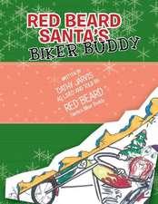 Red Beard Santa's Biker Buddy
