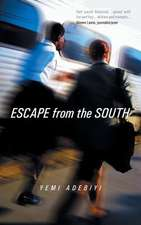 Escape from the South