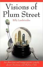 Visions of Plum Street:  An Often True and Inappropriate Comedy about Christmas and Skyline Chili