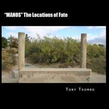 Manos the Locations of Fate