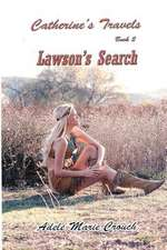 Catherine's Travels Book 2 Lawson's Search