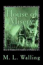 House of Misery