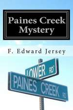 Paines Creek Mystery