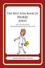 The Best Ever Book of Nurse Jokes