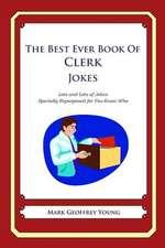 The Best Ever Book of Clerk Jokes