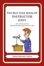 The Best Ever Book of Instructor Jokes