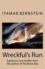 Wreckful's Run
