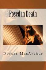Posed in Death