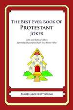 The Best Ever Book of Protestant Jokes