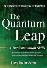 The Quantum Leap > Implementation Skills