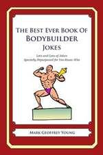 The Best Ever Book of Bodybuilder Jokes