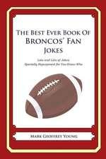 The Best Ever Book of Broncos' Fan Jokes