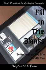 Fill in the Blanks to Understanding the Kindle Fire