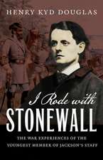 I Rode with Stonewall