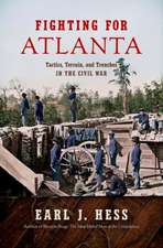 Fighting for Atlanta: Tactics, Terrain, and Trenches in the Civil War