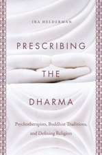 Prescribing the Dharma: Psychotherapists, Buddhist Traditions, and Defining Religion