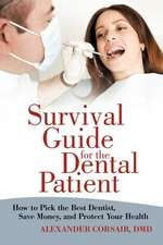 Survival Guide for the Dental Patient