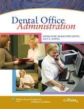 Irlbacher-Girt Dental Office Administration & Lippincott Williams & Wilkins' Certification Preparation Package