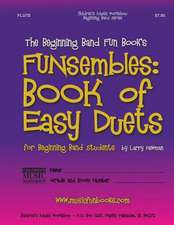 The Beginning Band Fun Book's Funsembles