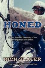 Honed