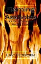 Flaming Assholes