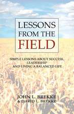 Lessons from the Field