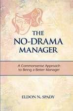 The No-Drama Manager