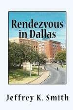 Rendezvous in Dallas