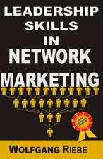 Leadership Skills in Network Marketing