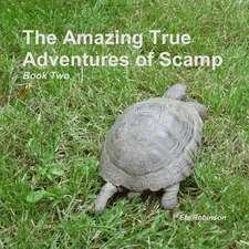 The Amazing True Adventures of Scamp the Tortoise