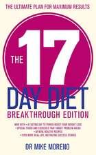 The 17 Day Diet Breakthrough Edition