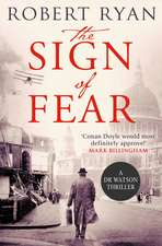 The Sign of Fear: A Doctor Watson Thriller