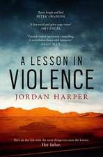 A Lesson in Violence