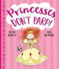 Princesses Don't Parp