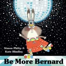 Be More Bernard
