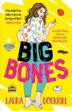 Big Bones
