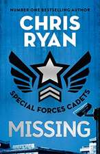 Ryan, C: Special Forces Cadets 2: Missing