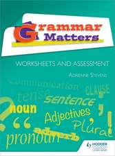 Grammar Matters: Worksheets and Assessment