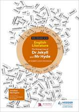 WJEC Eduqas GCSE English Literature Set Text Teacher Guide: Dr Jekyll and Mr Hyde