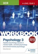 OCR Psychology for a Level Workbook 3