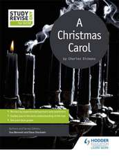 Bennett, S: Study and Revise for GCSE: A Christmas Carol