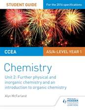 CCEA AS/A Level Year 1 Chemistry Student Guide: Further Physical and Inorganic Chemistry and an Introduction to Organic Chemistry